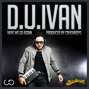 http://www.newpoolmusic.com/wp-content/uploads/2013/03/DU-Ivan-Here-We-Go-Again-300x300.jpg