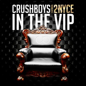 CRUSHBOYS - In The VIP