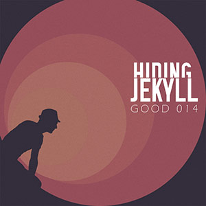 http://www.newpoolmusic.com/wp-content/uploads/2013/03/hidingjekyll_good014_cover-300x300.jpg